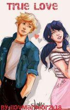 True Love  by IlovMariNior2k18