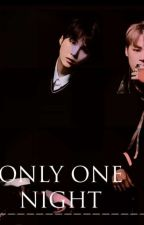 Only One Night (Yoonmin Fic) by firesyoongi18