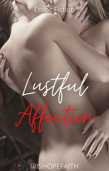 Lustful Affection (Lesbian Story)