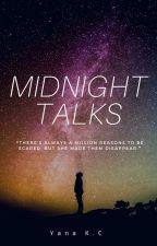 Midnight Talks by YakiCK1115