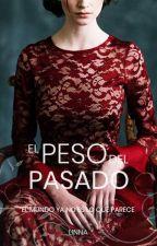 El Peso del Pasado | Destinada 2 by Linna_96