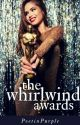 The Whirlwind Awards | ✔ by PoetinPurple