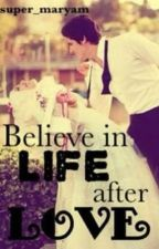 Believe in Life after Love by super_maryam