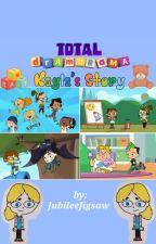 Total DramaRama: Kayla's Story by JubileeJigsaw