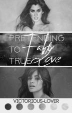Pretending to fake true love by Victorious-Lover