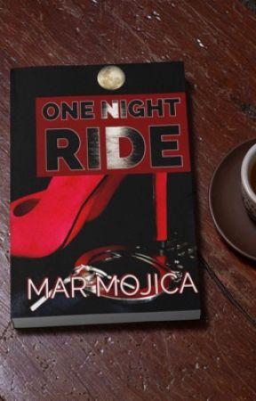 ONE NIGHT RIDE by Mar_Mojica