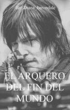 El Arquero del Fin del Mundo by diana_herondale