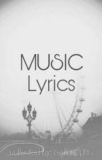 Music Lyrics by rsdlcncpcn