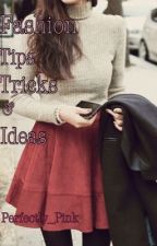 Pinky's Fashion Tips&Ideas by Perfectly_Pink