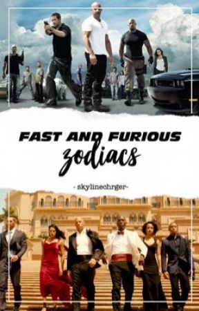 Fast and Furious Zodiacs by skylinechrger