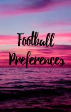 Football Preferences by footyshxt