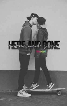 here and gone || g.d + e.d  by alexandraleighh