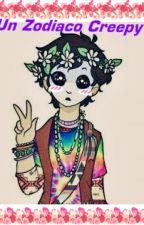 Un Zodiaco Creepy by Akemi_neko