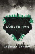 SUBVERSIVO - Degustação by GabGarrido_
