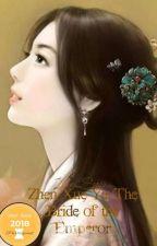 Zhen Xue Ya: The Bride of the Emperor (ConquerAwards2018) by Jian_Su