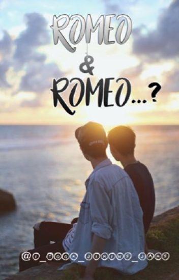 Romeo & Romeo...? {bxb} (ON HOLD~)