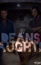 Deans daughter(supernatural) by emilyworld