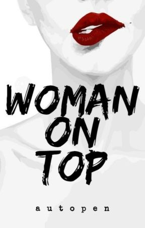 WOMAN ON TOP (SPG) by autopen