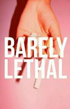 Barely Lethal // P.P {ON HOLD} by spiderladyy