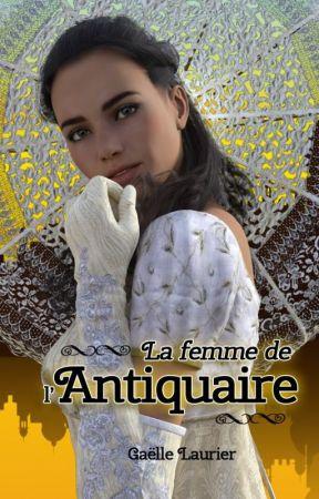 La femme de l'antiquaire by GaelleLaurier