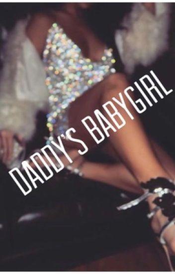 aa7ec2c309538 Daddy's Babygirl - hoe_1234 - Wattpad