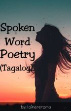 Spoken Word Poetry (Tagalog) by lainereroma
