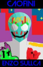 CAOFINI: El Elegido Mas Poderoso de la Nueva Era by SullcaEnzo