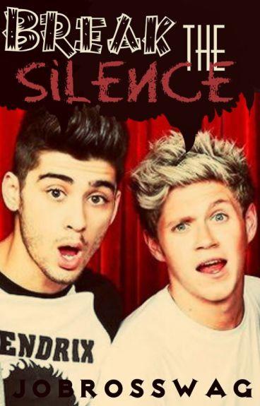 Break The Silence »  Ziall Horlik.