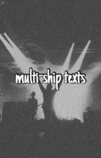 multi-ship texts (ryden, joshler, kellic, etc.,) by halleythecat101