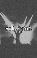 multi-ship texts (ryden, joshler, kellic, etc.,) [EDITING] by halleythecat101