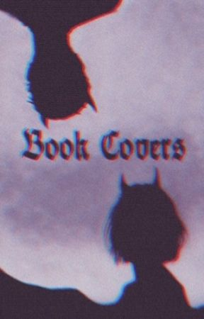 Book Covers! (TAKE A LOOK) by SierraRoot