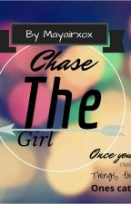 Chase The Girl by Mayairxox