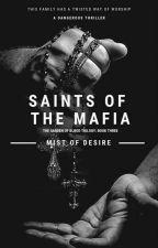 Saints Of The Mafia by MisTofDesire