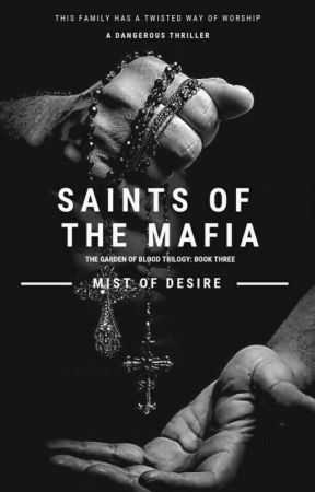 Saints Of The Mafia by MisTofDesire