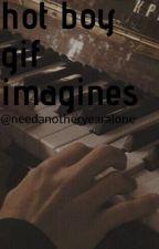 hot boy gif imagines♡ by moonlightomd