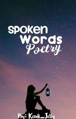 SPOKEN WORD POETRY-ENGLISH - Jey - Wattpad