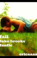 Fall - Luke Brooks Fanfiction *German Translation* by mrs_clifford__13