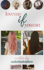 LOVE ME if you can | CSJ FF | PryjaxCandy by sunbehindrainbow