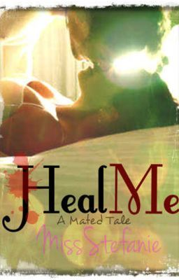 Heal Me:  When the Alpha meets the Rogue