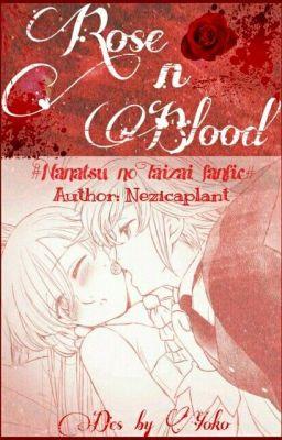 Đọc truyện Rose n Blood| Nanatsu no taizai fanfic
