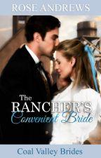 The Rancher's Convenient Bride: Coal Valley Brides, #1 by vintage_mari
