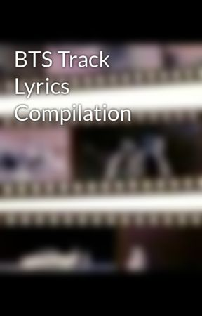 BTS Track Lyrics Compilation by CN_Mobius