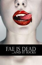Fae is dead by Zombie_loves_Brain