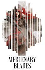 Mercenary Blades [ZAKOŃCZONE]  by JulaJinni26