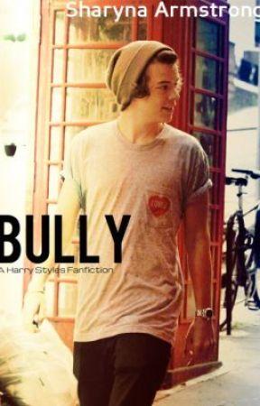 Bully by SharynaArmstrong111