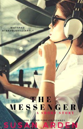 The Messenger #TravelBrilliantly by SusanArden
