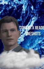 [BEING DELETED] Connor X Fem! Reader Oneshots  by grey__skies