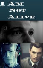 I am Not Alive by lucyfliver