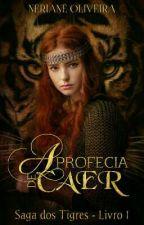 A Profecia de Caer by NeryOliveira
