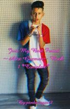 Just My Best Freind ~Alex Guzman~ by pandasinger12